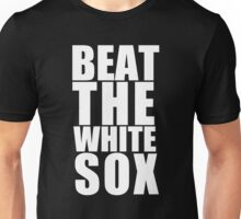 Chicago Cubs - BEAT THE WHITE SOX - White text Unisex T-Shirt
