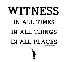 WITNESS OF GOD Photographic Print