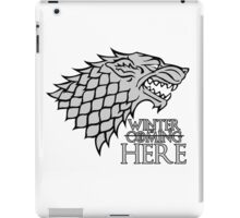 Winter is Coming/Here iPad Case/Skin