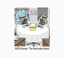 The Food Really Stinks Honey!  Two house flies living at home. Unisex T-Shirt