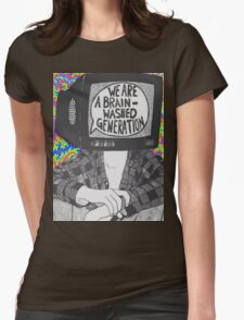We Are A Brain Washed Generation Womens Fitted T-Shirt