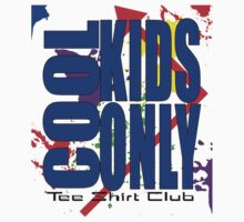 Cool Kids Only Tee Shirt Club #3 Kids Clothes