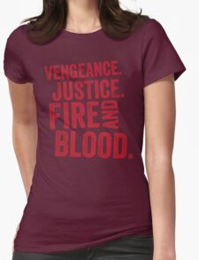 Vengeance Justice Fire and Blood T-Shirt
