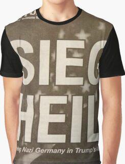 Sieg Heil Trump Graphic T-Shirt