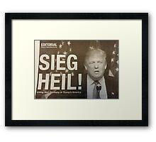 Sieg Heil Trump Framed Print