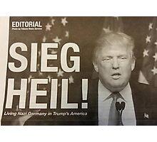 Sieg Heil Trump Photographic Print