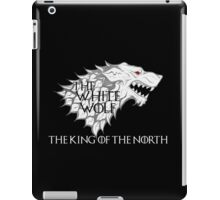 The White Wolf    King of the North Shirt iPad Case/Skin