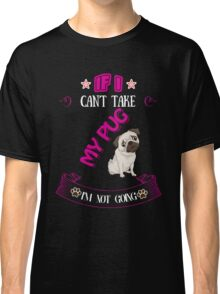 i'm not going  Classic T-Shirt