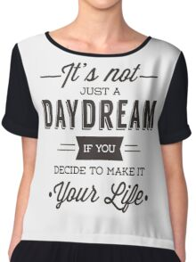 Day Dreams Chiffon Top