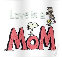 snoopy love mom Poster