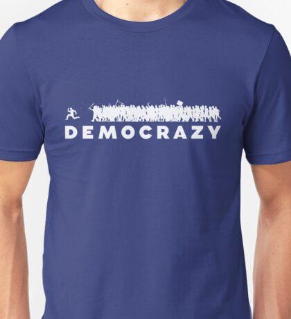 Democrazy Unisex T-Shirt