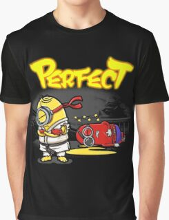 You win... Perfect! Graphic T-Shirt