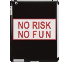 No Risk No Fun Classic Retro Shirt Sticker Poster  iPad Case/Skin