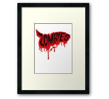 Zombies blood graffiti splatter splash Framed Print
