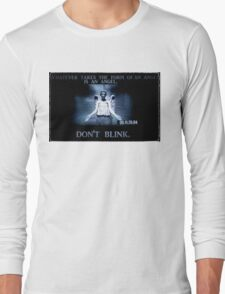 Weeping Angel/ Don't Blink Long Sleeve T-Shirt