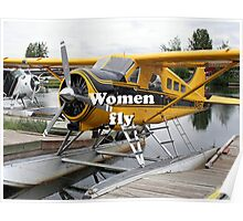 Women fly: float plane, Lake Hood, Alaska Poster