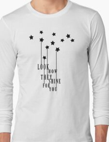 Look How They Shine Long Sleeve T-Shirt
