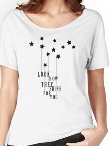 Look How They Shine Women's Relaxed Fit T-Shirt