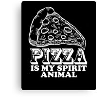 Pizza Is My Spirit Animal, Funny Pizza Lover Quote T-Shirt Canvas Print
