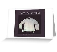 coil - live two moscow 2001 Greeting Card