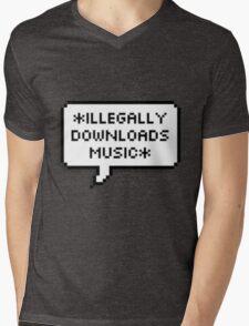 ✘ illegally downloads music ✘ Mens V-Neck T-Shirt