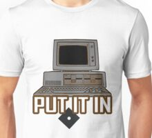 Put It In (The floppy disk) Unisex T-Shirt
