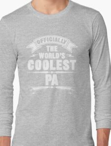 Officially The World's Coolest Pa, Funny Father's Day T-Shirt Long Sleeve T-Shirt