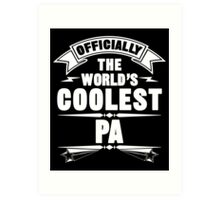 Officially The World's Coolest Pa, Funny Father's Day T-Shirt Art Print