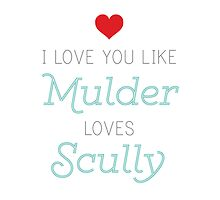 Like Mulder Loves Scully by projectphile