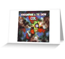 coil - windowpain & and the snow Greeting Card