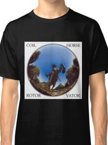 coil - horse rotor vator Classic T-Shirt