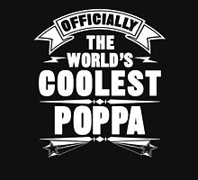 Officially The World's Coolest Poppa, Funny Father's Day T-Shirt Unisex T-Shirt