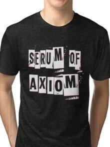 Serum of Axiom  Tri-blend T-Shirt