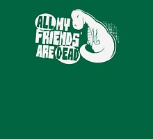 All My Friends Are Dead Dinosaur Unisex T-Shirt