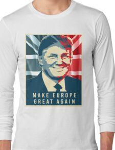 Trump - Make Europe Great Again Long Sleeve T-Shirt