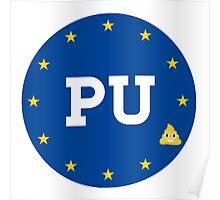 PU to the EU Poster