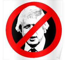 Anti Boris Johnson Poster
