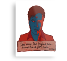 Bill Hicks - don't worry Metal Print