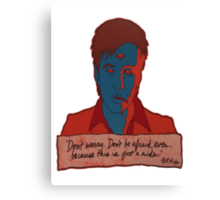 Bill Hicks - don't worry Canvas Print