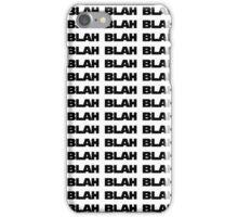 Blah wars iPhone Case/Skin