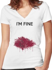 Im Fine Bloody T Shirt Funny Women's Fitted V-Neck T-Shirt