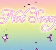 not sorry 3 Sticker