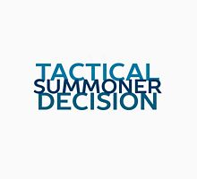 Tactical Decision Summoner! Unisex T-Shirt