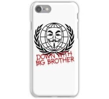 Down With Big Brother iPhone Case/Skin