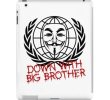 Down With Big Brother iPad Case/Skin