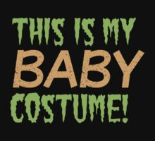This is my BABY costume (Halloween funny design) by jazzydevil