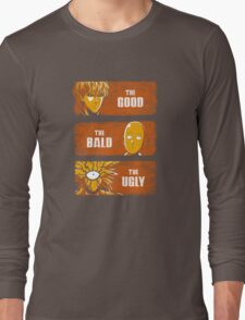 The Good, the Bald and the Ugly Long Sleeve T-Shirt