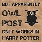 Owl Post - Sorry I'm Late by talkpiece