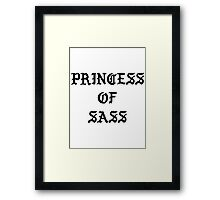 PRINCESS OF SASS / KANYE PABLO  Framed Print