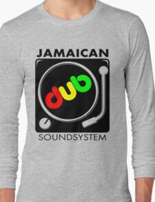 Jamaican Dub Sound System Long Sleeve T-Shirt